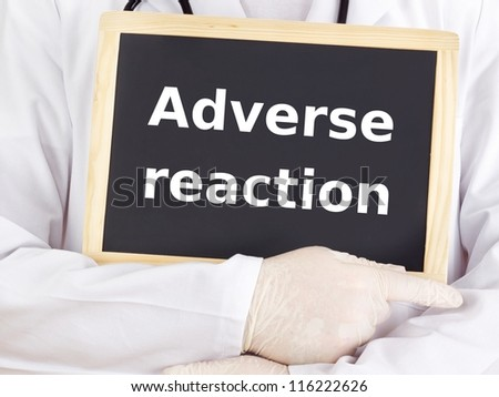 Doctor shows information on blackboard: adverse reaction