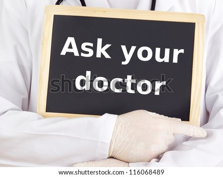 Doctor shows information on blackboard: ask your doctor