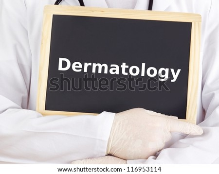 Doctor shows information on blackboard: dermatology