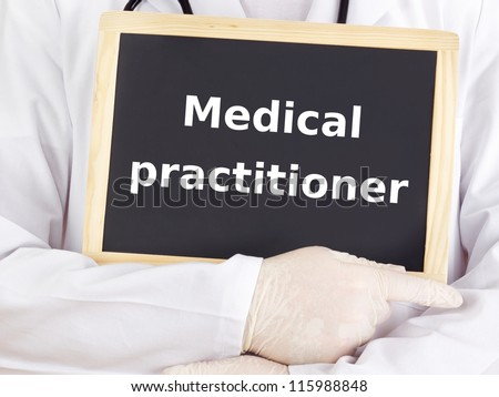 Doctor shows information on blackboard: medical practitioner