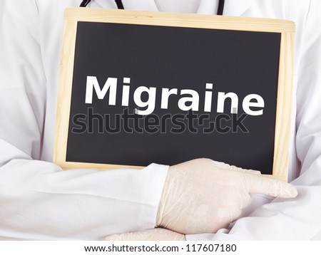 Doctor shows information on blackboard: migraine
