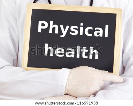 Doctor shows information on blackboard: physical health