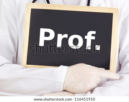 Doctor shows information on blackboard: prof