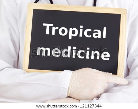 Doctor shows information: tropical medicine