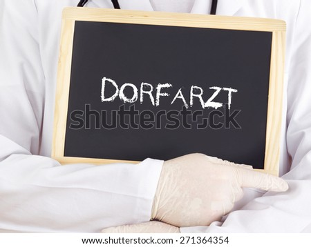 Doctor shows information: village doctor in german - stock photo