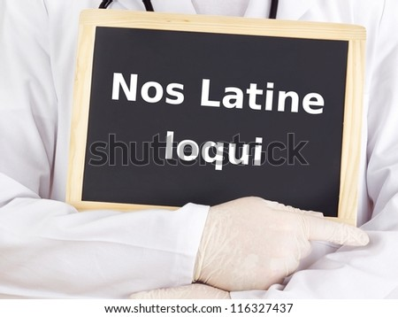 Doctor shows information: we speak latin