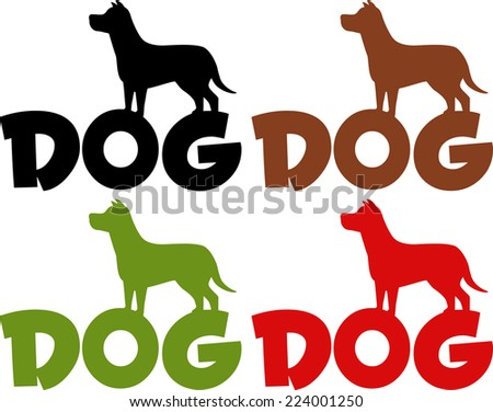 Dog Silhouette Over Text In Different Colors. Raster Collection Set - stock photo