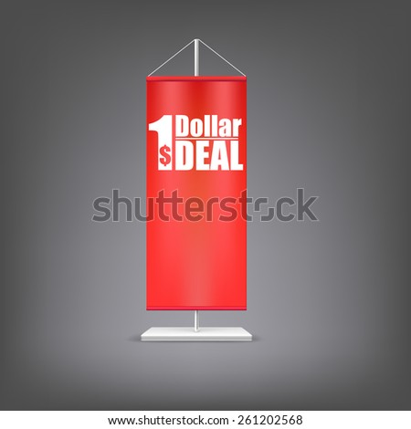 Dollar deal. Vertical red flag at the pillar. Advertising for your business events. - stock photo