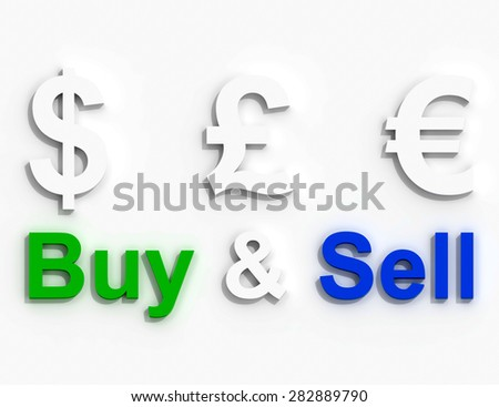 Dollar Euro Pound Buy and Sell sign - stock photo