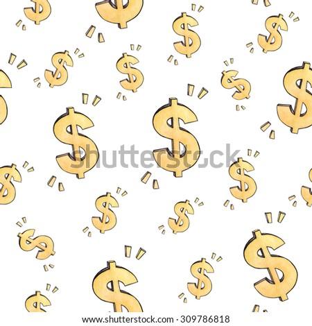 Dollar sign. Money symbol. Seamless pattern. Watercolor drawing. Handwork.  - stock photo