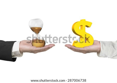 Dollar sign on one hand and hour glass on another hand, isolated on white, concept of deal and time. - stock photo