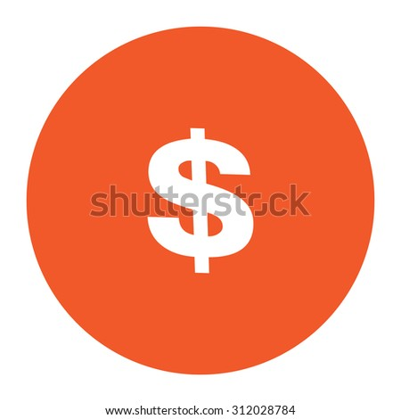 Dollar. Simple flat white icon in the orange circle. illustration symbol