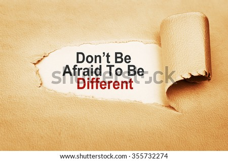 Don't Be Afraid To Be Different - stock photo