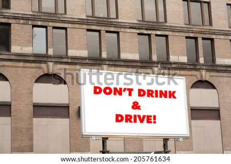 Don't drink and drive sign on billboard