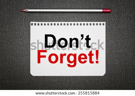 Don't Forget! written on a note paper. Elegant image - stock photo