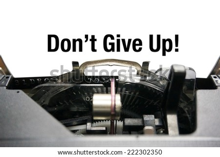 Don't Give Up on typewriter - stock photo