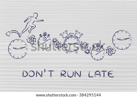 don't run late: man running on clocks, stopwatches, alarms & gearwheels