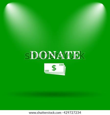 Donate icon. Internet button on green background. - stock photo
