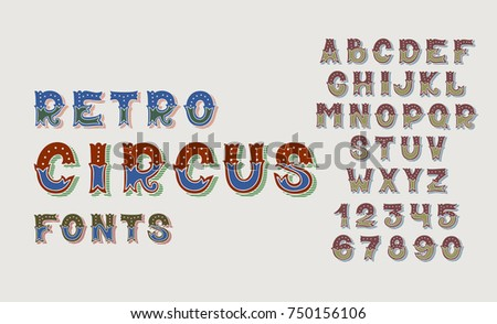 Doodle Retro Circus Fonts And Numbers Alphabet Design Set Hand Lettering ABC Collection In English