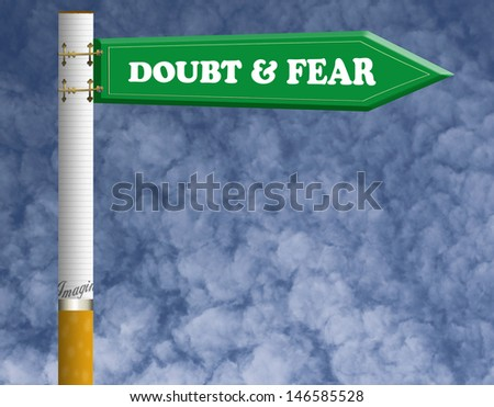 Doubt and fear road sign - stock photo
