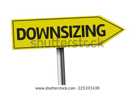 Downsizing creative sign on white background - stock photo