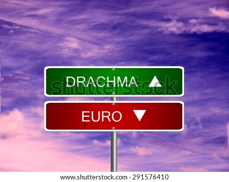 Drachma grexit crisis euro new currency Greece greek sign. - stock photo