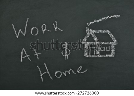draw house and write Work at home On the blackboard/Work at home - stock photo