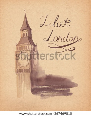drawing by hand on kraft paper beautiful background with London, Big Ben. Watercolor illustration with Tower, view of the city with high inscription by hand.