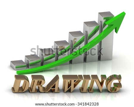 DRAWING- inscription of gold letters and Graphic growth and gold arrows on white background - stock photo