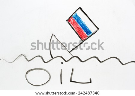 Drawing on a white board a drowned boat with russian flag. As a  Metaphor of dropping oil prices bring Russia to financial collapse - stock photo