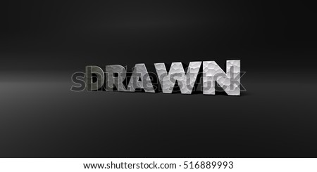 DRAWN - hammered metal finish text on black studio - 3D rendered royalty free stock photo. This image can be used for an online website banner ad or a print postcard.
