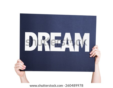 Dream card isolated on white - stock photo