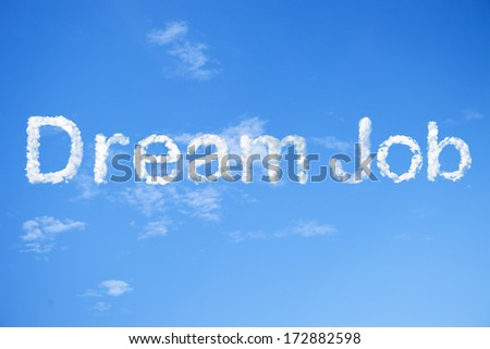 Dream job cloud word on sky - stock photo