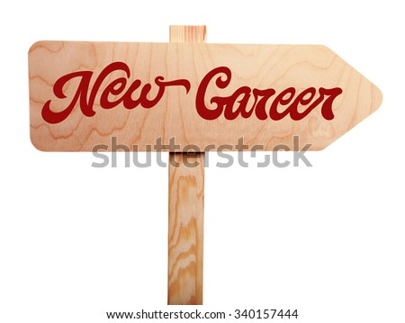 Dream job concept. Wooden sign arrow isolated on white - stock photo