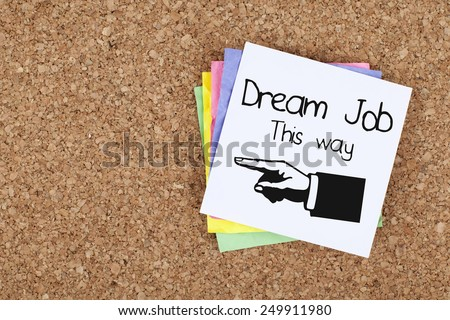 Dream Job This Way / Directional Sign - stock photo