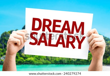 Dream Salary card with a beach on background - stock photo