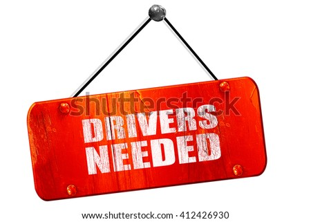drivers needed, 3D rendering, vintage old red sign - stock photo