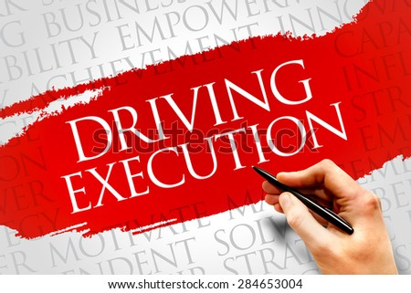 Driving Execution word cloud, business concept - stock photo