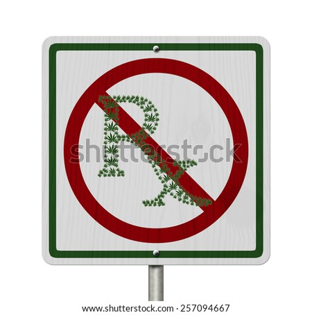 Driving Under the Influence of  Marijuana, A road highway sign with a prescription sign of marijuana leaf isolated on white