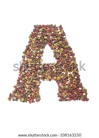 dry animal food, Letter a on white - stock photo