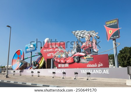 DUBAI, UAE - DEC 18: Yas Island advertisement billboard in the city of Dubai. December 18, 2014 in Dubai, United Arab Emirates - stock photo