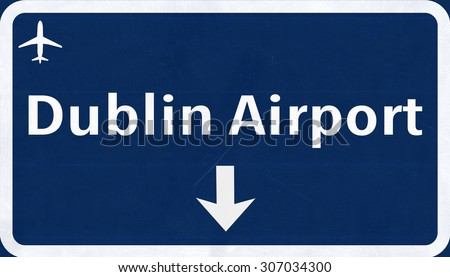 Dublin Ireland Airport Highway Sign 2D Illustration - stock photo