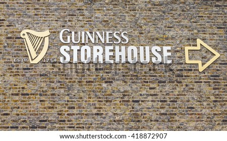 DUBLIN, IRELAND - 05 MAY, 2016: Sign outside the Guinness Storehouse. The place is one of the most visited sites in Ireland and contains many attractions distributed in seven floors.