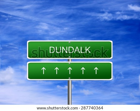 Dundalk city Ireland tourism Eire welcome icon sign. - stock photo