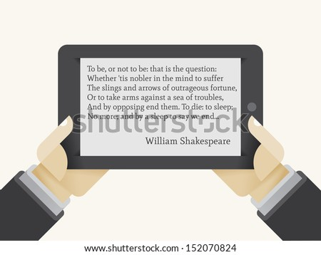 "E-book reader in human hands with ""To be or not to be"" phrase from William Shakespeare's play Hamlet on the screen."