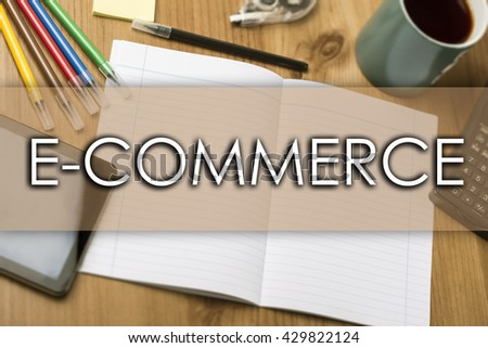 E-COMMERCE - business concept with text - horizontal image