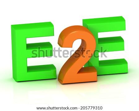 E2E 3d inscription bright volume letter on white background - stock photo