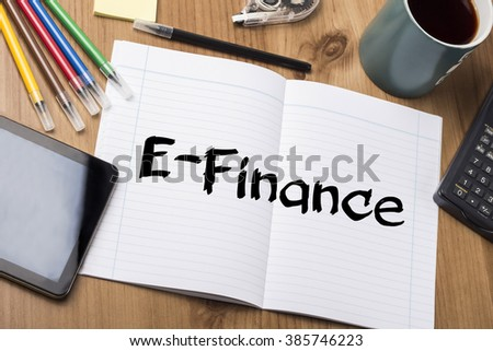 E-Finance - Note Pad With Text On Wooden Table - with office  tools