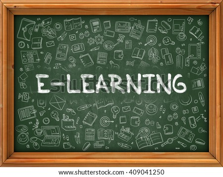 E-learning - Hand Drawn on Green Chalkboard with Doodle Icons Around. Modern Illustration with Doodle Design Style. - stock photo
