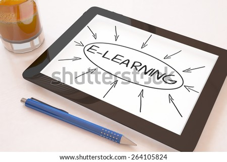E-learning - text concept on a mobile tablet computer on a desk - 3d render illustration. - stock photo
